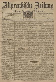 Altpreussische Zeitung, Nr. 31 Sonntag 6 Februar 1898, 50. Jahrgang