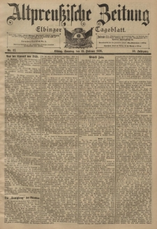 Altpreussische Zeitung, Nr. 37 Sonntag 13 Februar 1898, 50. Jahrgang