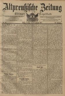 Altpreussische Zeitung, Nr. 44 Dienstag 22 Februar 1898, 50. Jahrgang