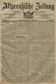 Altpreussische Zeitung, Nr. 86 Donnerstag 14 April 1898, 50. Jahrgang