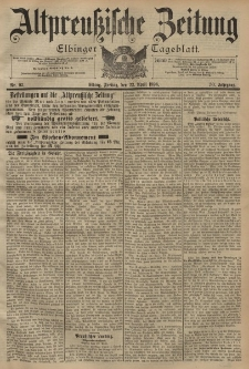 Altpreussische Zeitung, Nr. 93 Freitag 22 April 1898, 50. Jahrgang