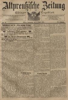 Altpreussische Zeitung, Nr. 94 Sonnabend 23 April 1898, 50. Jahrgang