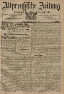 Altpreussische Zeitung, Nr. 95 Sonntag 24 April 1898, 50. Jahrgang