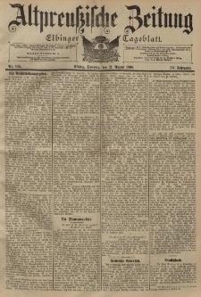 Altpreussische Zeitung, Nr. 195 Sonntag 21 August 1898, 50. Jahrgang