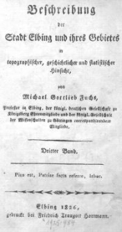 Beschreibung der Stadt Elbing und ihres Gebietes in topographischer, geschichtlicher und statisticher Hinsicht Bd 3 Abl 1