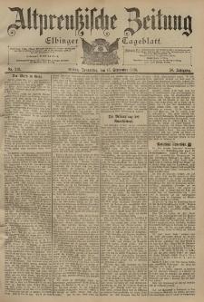 Altpreussische Zeitung, Nr. 216 Donnerstag 15 September 1898, 50. Jahrgang