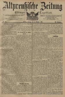 Altpreussische Zeitung, Nr. 241 Freitag 14 Oktober 1898, 50. Jahrgang