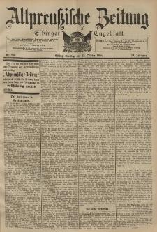 Altpreussische Zeitung, Nr. 250 Dienstag 25 Oktober 1898, 50. Jahrgang
