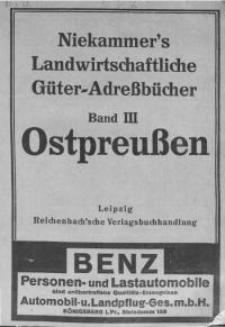 Landwirtschaftliches Güter-Adressbuch für die Provinz Ostpreussen mit Anhang: Memelland