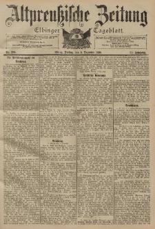 Altpreussische Zeitung, Nr. 288 Freitag 9 Dezember 1898, 50. Jahrgang