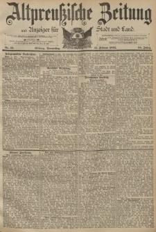 Altpreussische Zeitung, Nr. 35 Donnerstag 11 Februar 1892, 44. Jahrgang