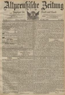 Altpreussische Zeitung, Nr. 71 Donnerstag 24 März 1892, 44. Jahrgang
