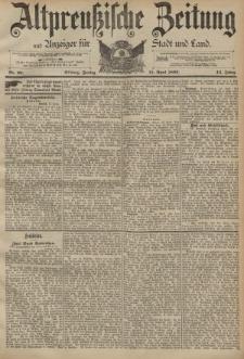 Altpreussische Zeitung, Nr. 90 Freitag 15 April 1892, 44. Jahrgang