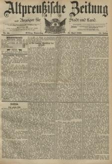 Altpreussische Zeitung, Nr. 93 Donnerstag 21 April 1892, 44. Jahrgang