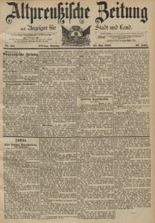Altpreussische Zeitung, Nr. 119 Sonntag 22 Mai 1892, 44. Jahrgang