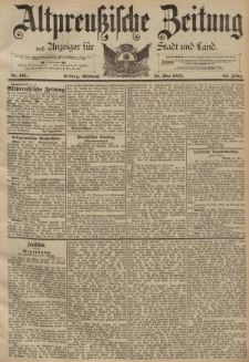 Altpreussische Zeitung, Nr. 121 Mittwoch 25 Mai 1892, 44. Jahrgang