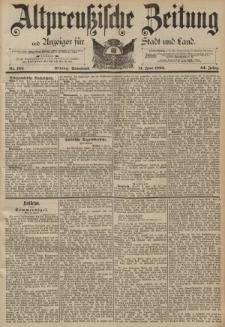 Altpreussische Zeitung, Nr. 134 Sonnabend 11 Juni 1892, 44. Jahrgang