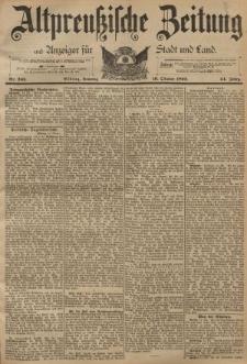 Altpreussische Zeitung, Nr. 243 Sonntag 16 Oktober 1892, 44. Jahrgang