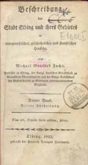 Beschreibung der Stadt Elbing und ihres Gebietes in topographischer, geschichtlicher und statisticher Hinsicht. Bd 3 Abl 3
