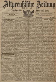 Altpreussische Zeitung, Nr. 5 Sonntag 7 Januar 1894, 46. Jahrgang