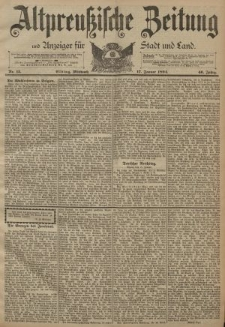 Altpreussische Zeitung, Nr. 13 Mittwoch 17 Januar 1894, 46. Jahrgang