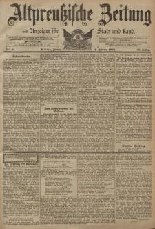 Altpreussische Zeitung, Nr. 33 Freitag 9 Februar 1894, 46. Jahrgang