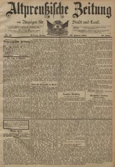 Altpreussische Zeitung, Nr. 45 Freitag 23 Februar 1894, 46. Jahrgang