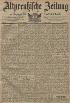Altpreussische Zeitung, Nr. 54 Dienstag 6 1 März 1894, 46. Jahrgang