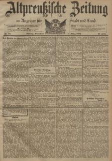 Altpreussische Zeitung, Nr. 64 Sonnabend 17 März 1894, 46. Jahrgang