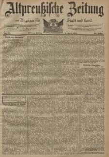 Altpreussische Zeitung, Nr. 79 Freitag 6 April 1894, 46. Jahrgang