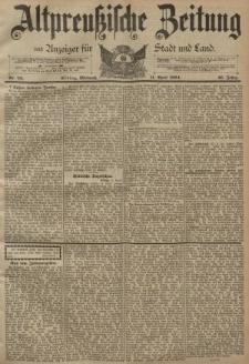 Altpreussische Zeitung, Nr. 83 Mittwoch 11 April 1894, 46. Jahrgang