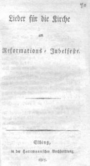 Lieder für die Kirche am Reformations-Jubelfeste