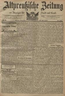 Altpreussische Zeitung, Nr. 96 Donnerstag 26 April 1894, 46. Jahrgang