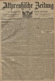 Altpreussische Zeitung, Nr. 117 Mittwoch 23 Mai 1894, 46. Jahrgang