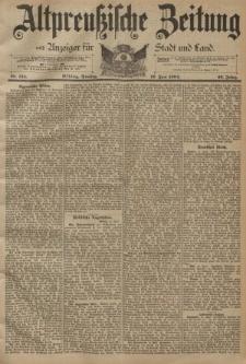 Altpreussische Zeitung, Nr. 134 Dienstag 12 Juni 1894, 46. Jahrgang