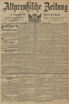 Altpreussische Zeitung, Nr. 148 Donnerstag 28 Juni 1894, 46. Jahrgang