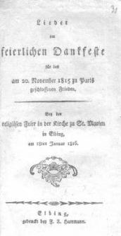 Lieder am feierlichen Dankfeste für den Am 20. November 1815 zu Paris geschlossenen Frieden