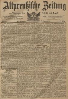 Altpreussische Zeitung, Nr. 191 Freitag 17 August 1894, 46. Jahrgang