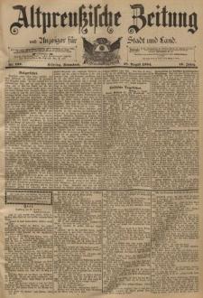 Altpreussische Zeitung, Nr. 192 Sonnabend 18 August 1894, 46. Jahrgang
