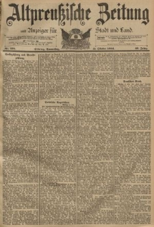 Altpreussische Zeitung, Nr. 238 Donnerstag 11 Oktober 1894, 46. Jahrgang