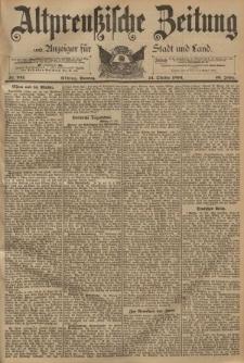 Altpreussische Zeitung, Nr. 241 Sonntag 14 Oktober 1894, 46. Jahrgang