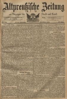 Altpreussische Zeitung, Nr. 244 Donnerstag 18 Oktober 1894, 46. Jahrgang