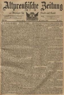 Altpreussische Zeitung, Nr. 245 Freitag 19 Oktober 1894, 46. Jahrgang