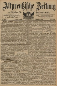 Altpreussische Zeitung, Nr. 286 Freitag 7 Dezember 1894, 46. Jahrgang