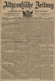 Altpreussische Zeitung, Nr. 289 Dienstag 11 Dezember 1894, 46. Jahrgang