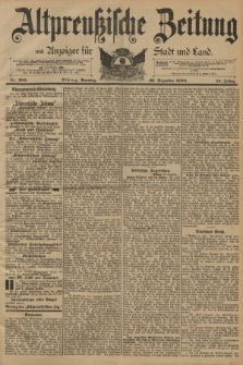 Altpreussische Zeitung, Nr. 300 Sonntag 23 Dezember 1894, 46. Jahrgang
