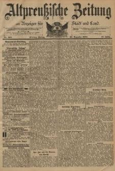 Altpreussische Zeitung, Nr. 302 Freitag 28 Dezember 1894, 46. Jahrgang