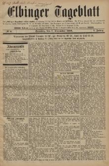 Elbinger Tageblatt, Nr. 6 Sonntag 7 Dezember 1884 1. Jahrgang