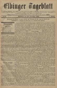 Elbinger Tageblatt, Nr. 8 Mittwoch 10 Dezember 1884 1. Jahrgang