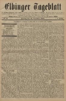 Elbinger Tageblatt, Nr. 16 Freitag 19 Dezember 1884 1. Jahrgang